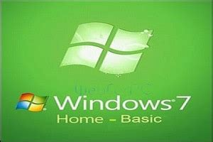 Windows 7 Home Basic (Official ISO Image) – [32/64 Bit ISO
