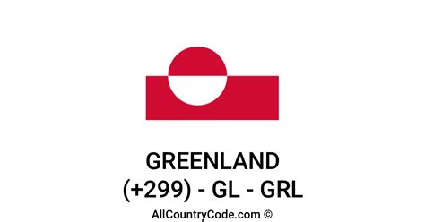 Greenland 299 GL Country Code (GRL)   All Country Code